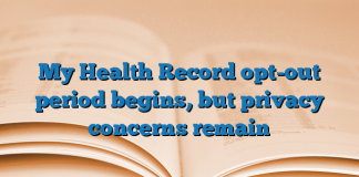 My Health Record opt-out period begins, but privacy concerns remain